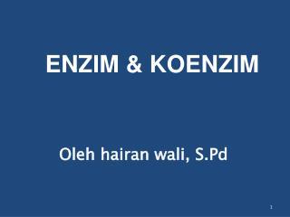 ENZIM & KOENZIM