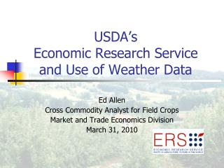 USDA s   Economic Research Service and Use of Weather Data
