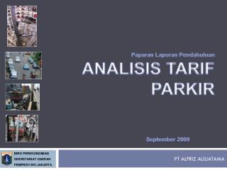Paparan Laporan Pendahuluan ANALISIS TARIF PARKIR