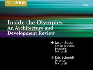 Inside the Olympics An Architecture and  Development Review