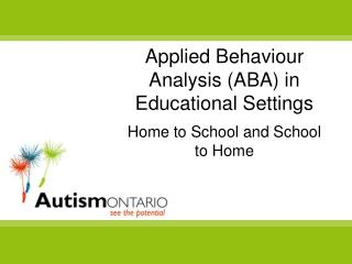 Applied  Behaviour  Analysis (ABA) in Educational Settings