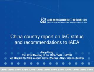 China country report on I&C status and recommendations to IAEA