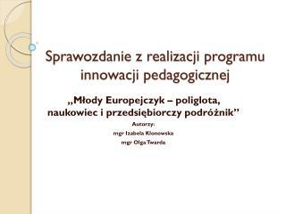 Sprawozdanie z realizacji programu innowacji pedagogicznej