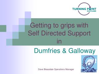 Getting to grips with  Self Directed Support in