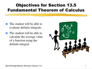 Objectives for Section 13.5  Fundamental Theorem of Calculus
