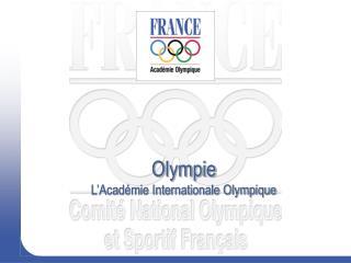 Olympie L'Académie Internationale Olympique