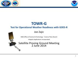 TOWR-G Test for Operational Weather Readiness with GOES-R