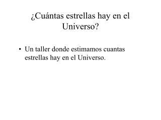 ¿Cuántas estrellas hay en el Universo?