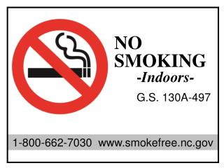 NO  SMOKING 	- Indoors- G.S. 130A-497
