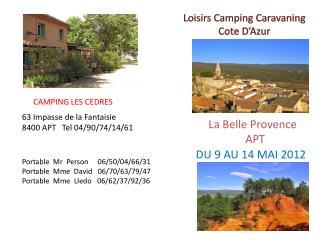 Loisirs Camping Caravaning  Cote D'Azur