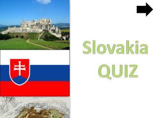Slovakia QUIZ