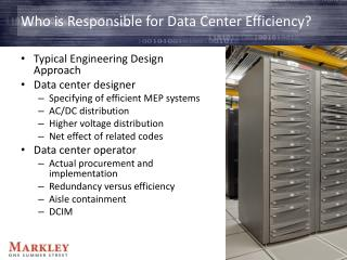 Who is Responsible for Data Center Efficiency?