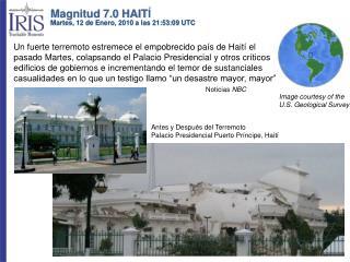 Antes y Después del Terremoto Palacio Presidencial Puerto Príncipe, Haití
