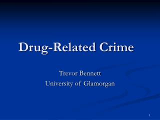 Drug-Related Crime