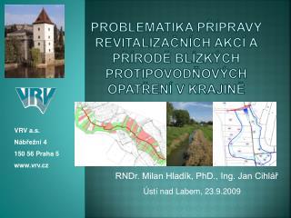 RNDr. Milan Hladík, PhD ., Ing. Jan Cihlář