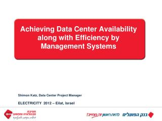 Achieving Data Center Availability  along with Efficiency by Management Systems