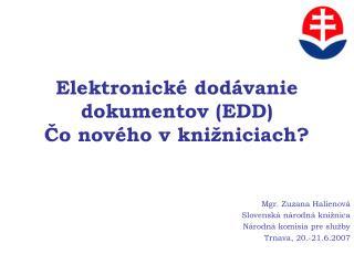 Elektronické dodávanie dokumentov (EDD)  Čo nového v knižniciach?