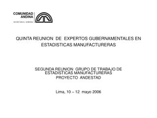 QUINTA REUNION  DE EXPERTOS GUBERNAMENTALES EN ESTADISTICAS MANUFACTURERAS