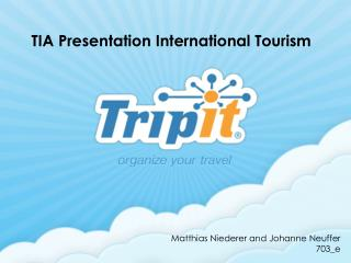 TIA  Presentation  International  Tourism