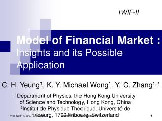 Model  of Financial Market : Insights and its Possible Application