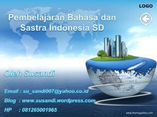 Pembelajaran Bahasa dan Sastra  Indonesia SD