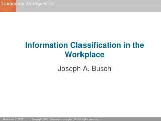 Information Classification in the Workplace
