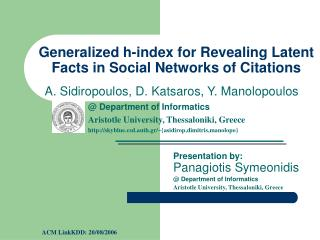 Generalized h-index for Revealing Latent Facts in Social Networks of Citations