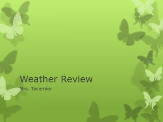 Weather Review