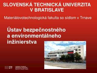 SLOVENSKÁ TECHNICKÁ UNIVERZITA V BRATISLAVE