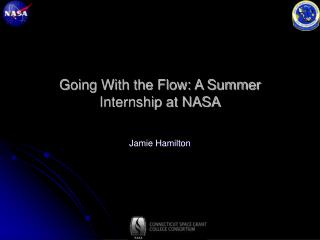 Going With the Flow: A Summer Internship at NASA