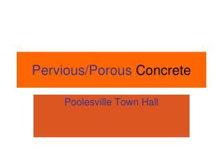 Pervious/Porous  Concrete