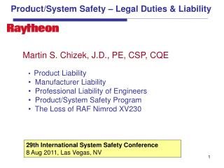 Product/System Safety – Legal Duties & Liability