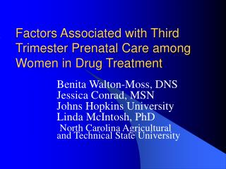 Factors Associated with Third Trimester Prenatal Care among Women in Drug Treatment