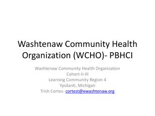Washtenaw Community Health Organization (WCHO)- PBHCI