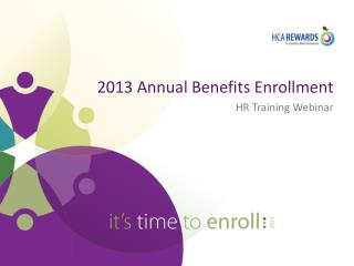2013 Annual Benefits Enrollment