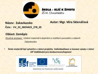 Název:  Zakavkazsko Číslo :  VV_32_INOVACE_Z78_05