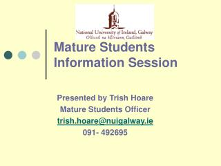 Mature Students Information Session