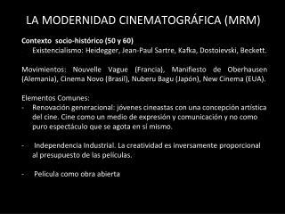 LA MODERNIDAD CINEMATOGRÁFICA (MRM)