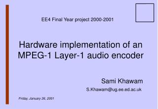 Hardware implementation of an MPEG-1 Layer-1 audio encoder