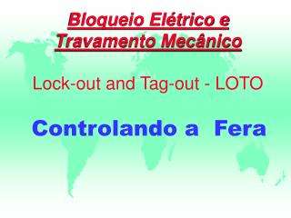 Bloqueio El�trico e Travamento Mec�nico Lock-out and Tag-out - LOTO