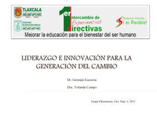 Liderazgo e innovación para la generación del cambio