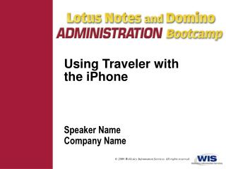 Using Traveler with the iPhone