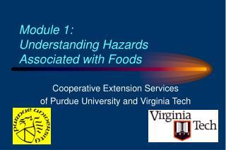 Module 1:  Understanding Hazards Associated with Foods