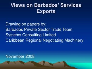 Views on Barbados' Services Exports