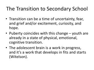 The Transition to Secondary School