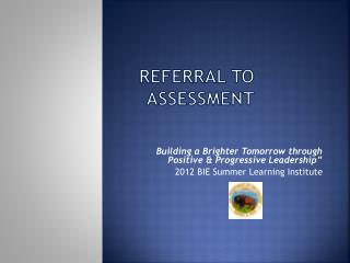 Referral to Assessment