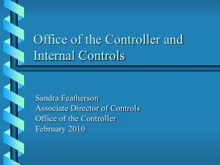 Office of the Controller and Internal Controls