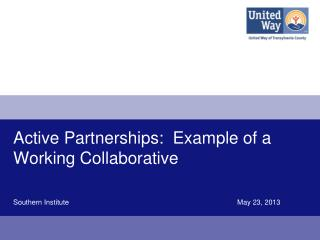 Active Partnerships:  Example of a  Working Collaborative