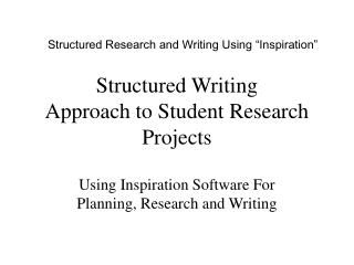 Structured Writing Approach to Student Research Projects