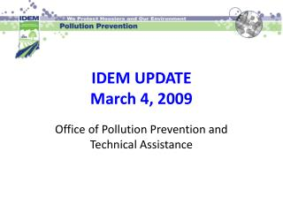 IDEM UPDATE March 4, 2009